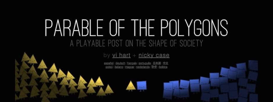 Parable of Polygons a project with OMG Vi Hart!