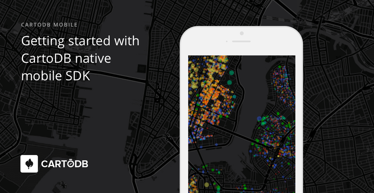 CartoDB Native Mobile SDK