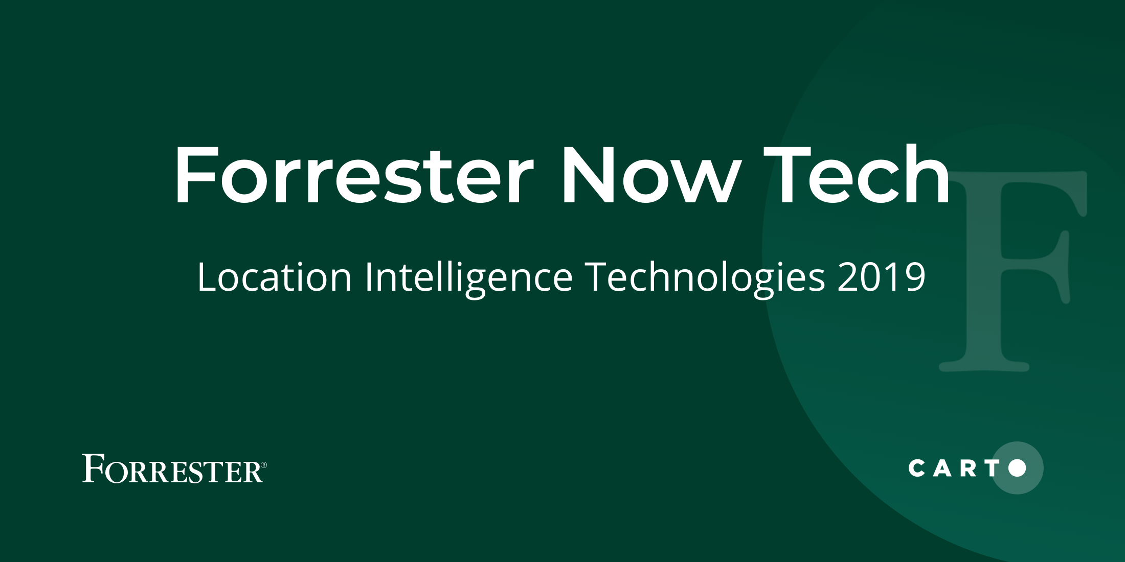 Forrester Includes CARTO Among Location Intelligence Platform Providers In Now Tech Report