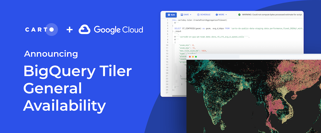 Announcing CARTO BigQuery Tiler General Availability