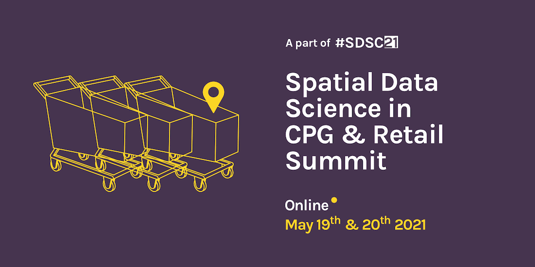 Spatial Data Science in CPG Summit 2021 Banner